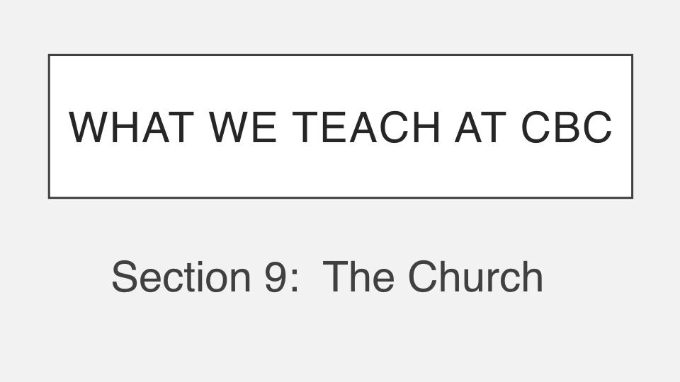 Sermon #44. CBC. 7.8.18 PM. Doctrinal Statement. Ecclesiology. pres.001.jpeg