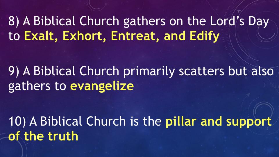 Sermon #44. CBC. 7.8.18 PM. Doctrinal Statement. Ecclesiology. pres.009.jpeg