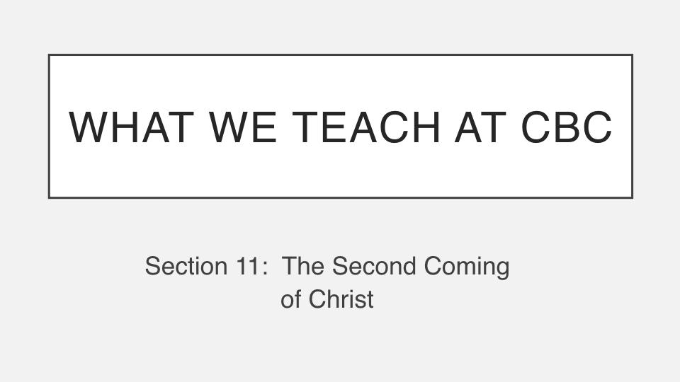 Sermon #50. CBC. 8.12.18 PM. Doctrinal Statement. Eschatology.001.jpeg