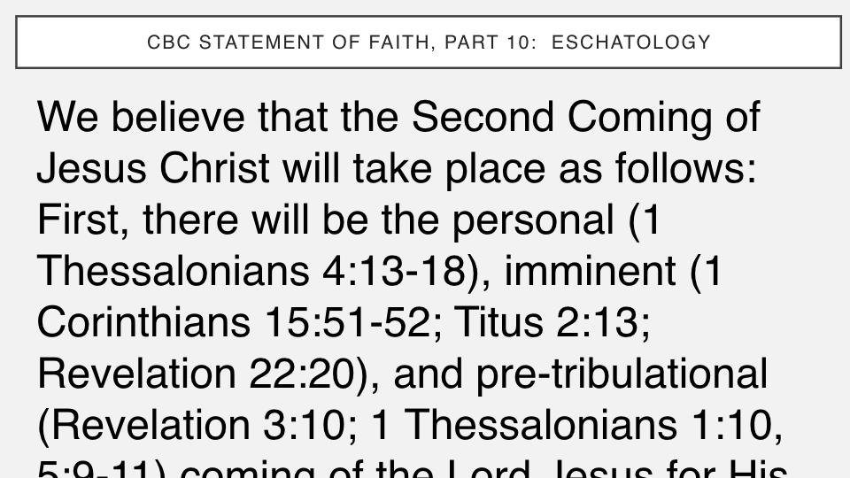 Sermon #50. CBC. 8.12.18 PM. Doctrinal Statement. Eschatology.005.jpeg