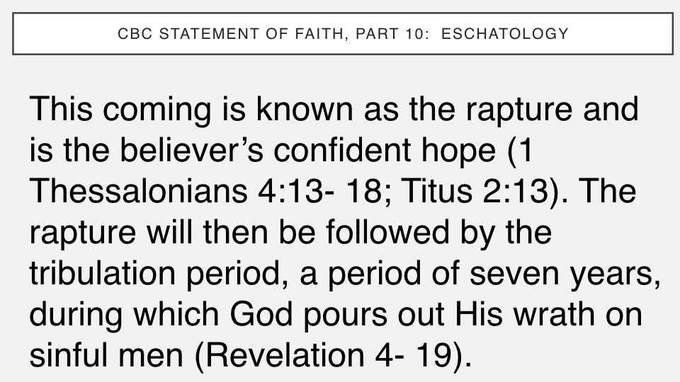 Sermon #50. CBC. 8.12.18 PM. Doctrinal Statement. Eschatology.006.jpeg