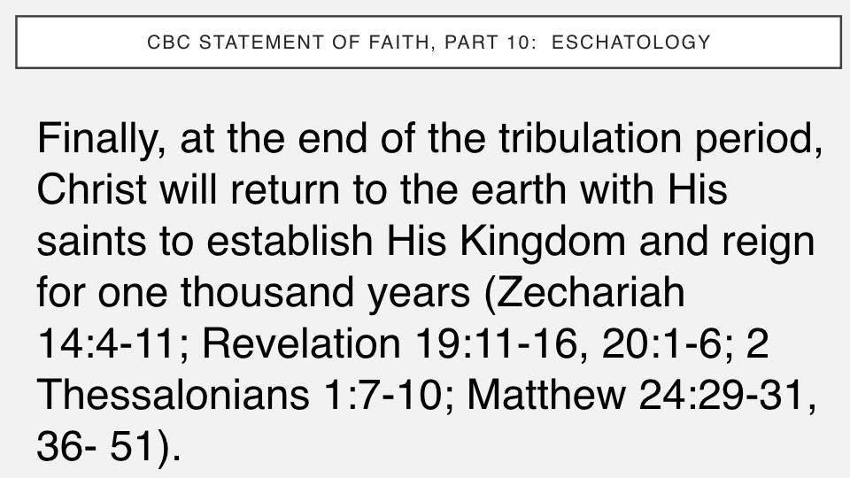 Sermon #50. CBC. 8.12.18 PM. Doctrinal Statement. Eschatology.007.jpeg