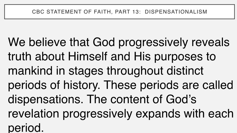 Sermon #54. CBC. 9.2.18 PM. Doctrinal Statement. Dispensationalism.005.jpeg