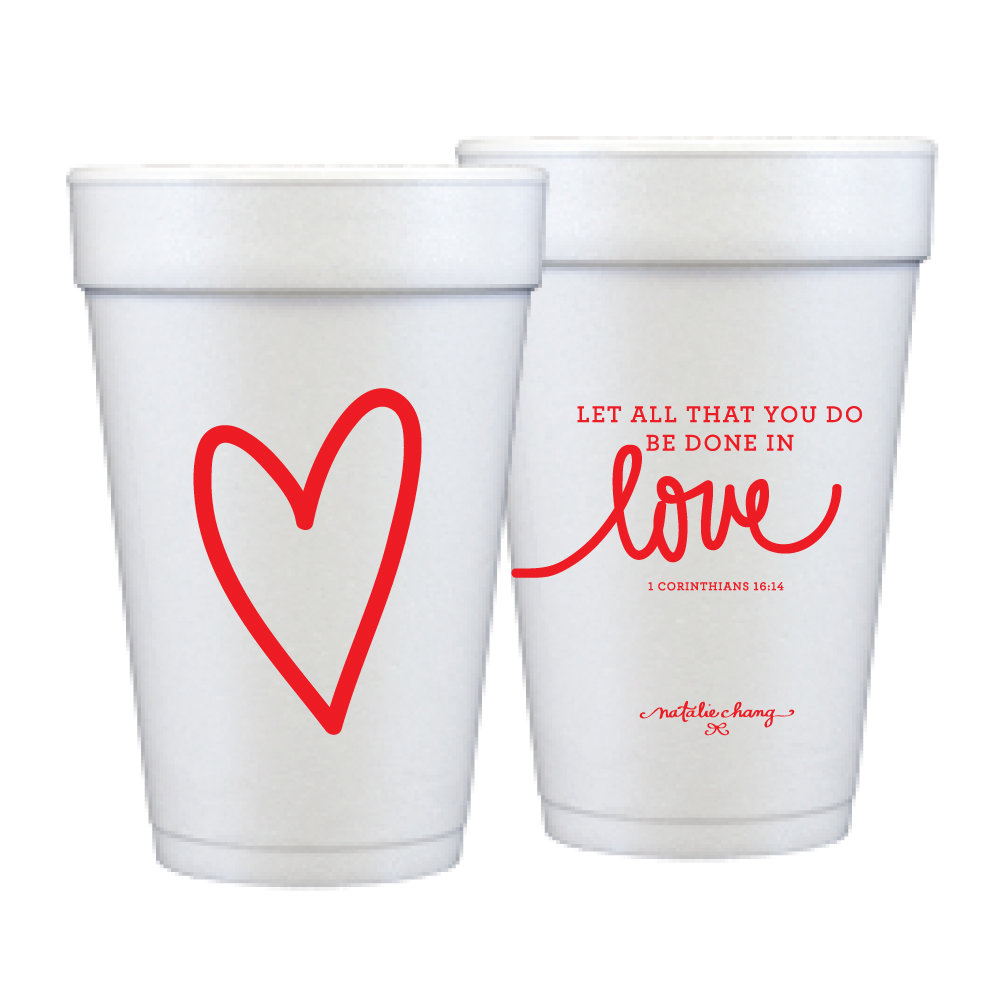 Natalie Chang - Love Scripture Foam Cups