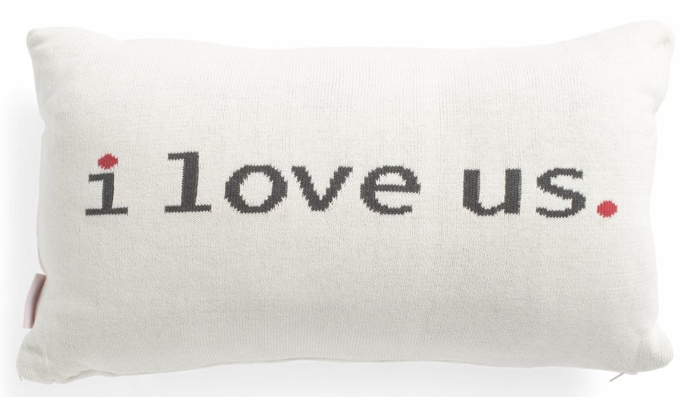 "TJ Maxx - ""I Love Us"" Pillow"