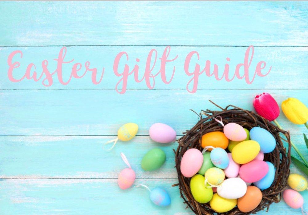 Easter Gift Guide.jpeg