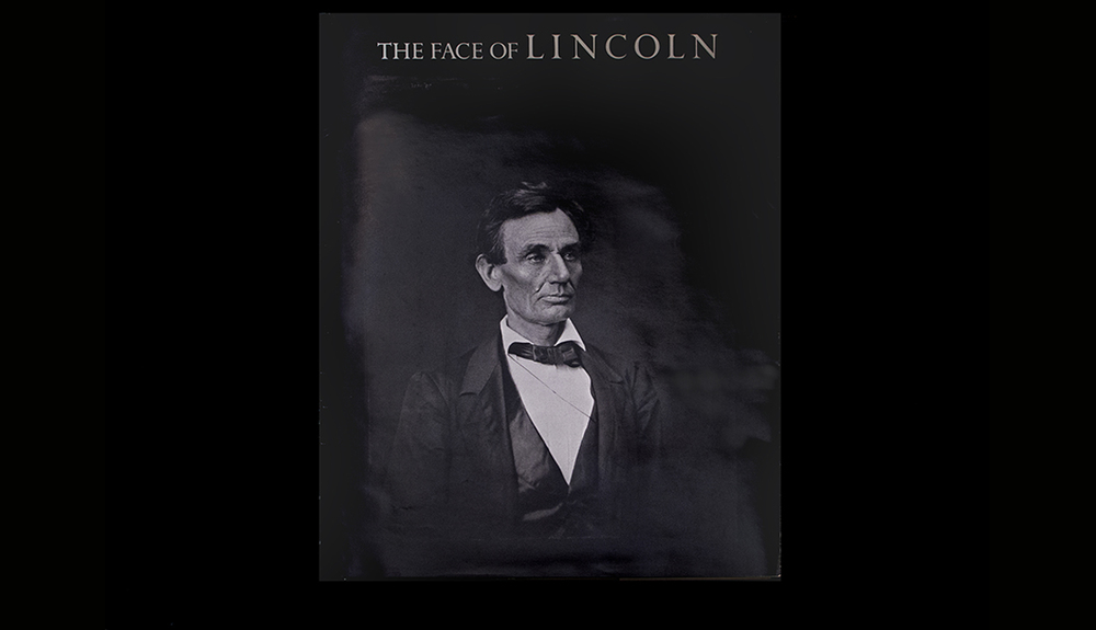 The Face of Lincoln Edited and Compiled by James Mellon