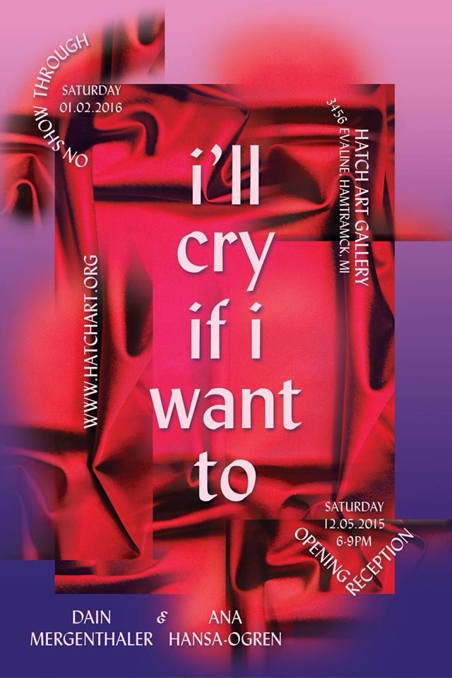 Dain Mergenthaler and Ana Hansa-Ogren: I'll Cry If I Want To