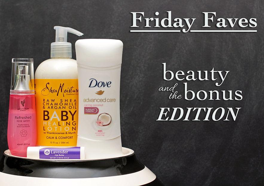 this week's Friday Faves - all products I use
