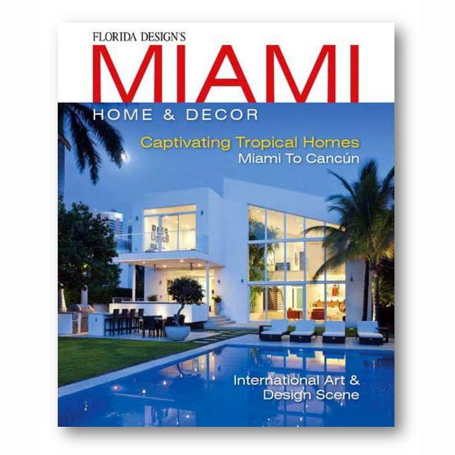 Miami Home & Decor, Issue 11-1