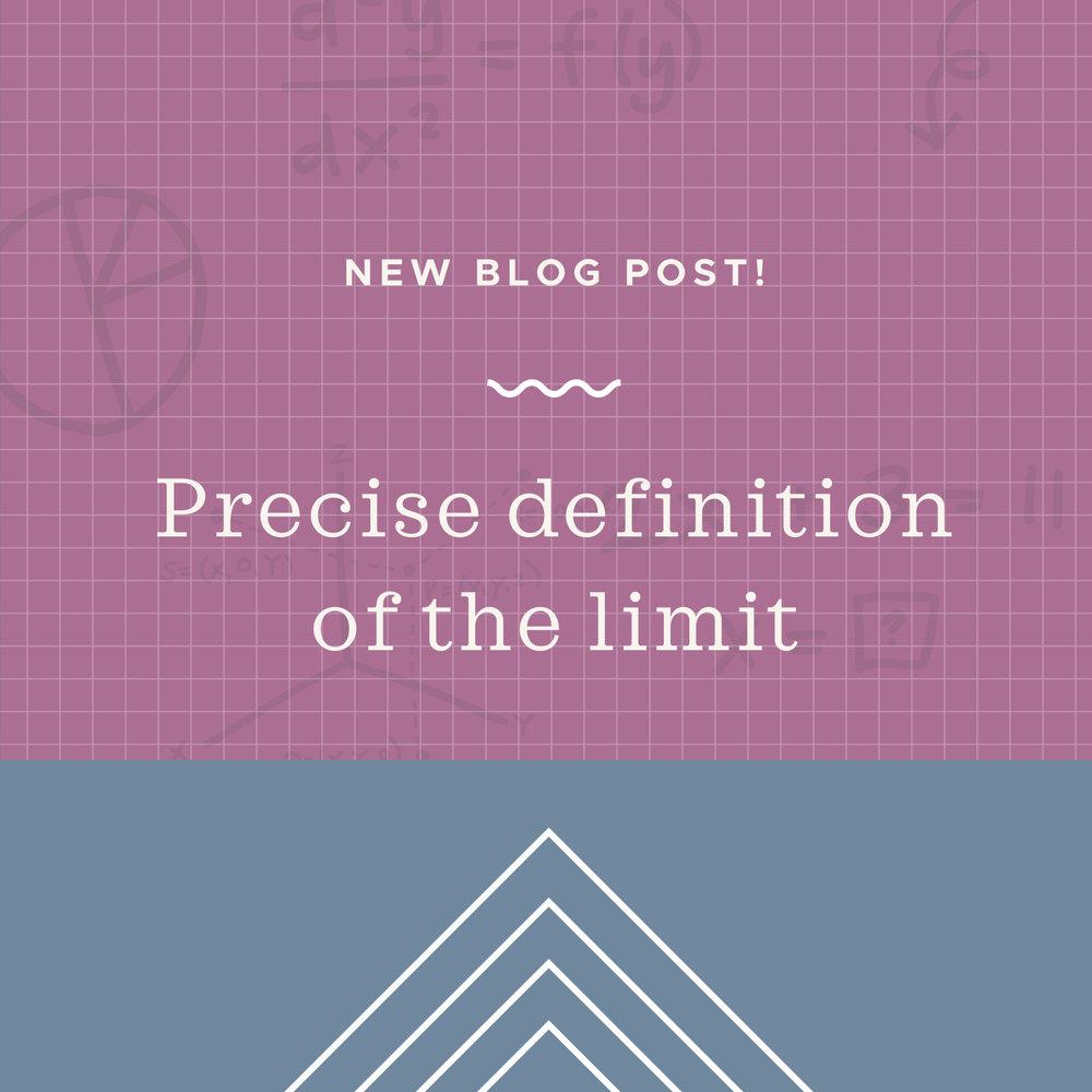 precise definiton of the limit.jpeg