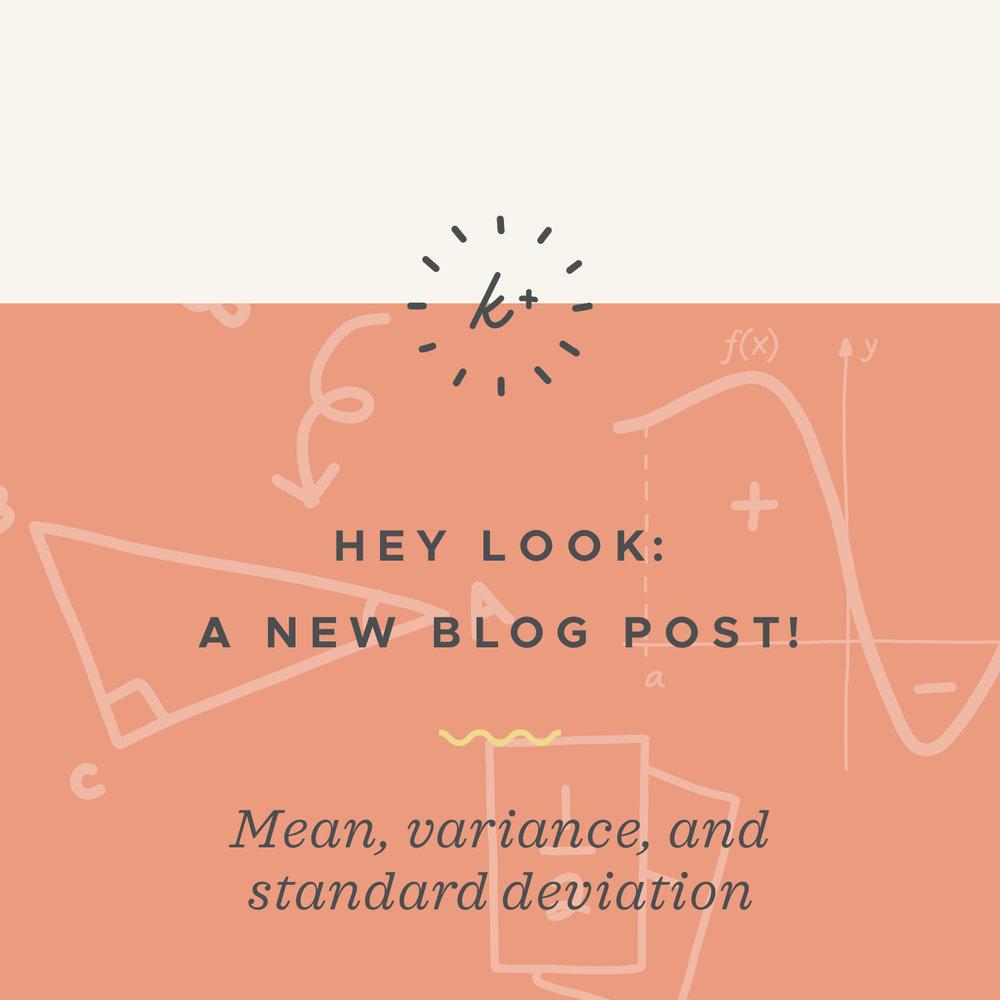 Mean, variance, and standard deviation blog post.jpeg