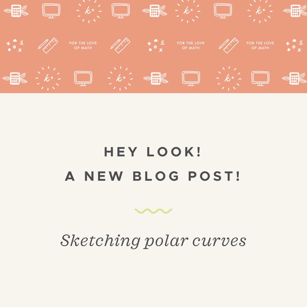 Sketching polar curves blog post.jpeg