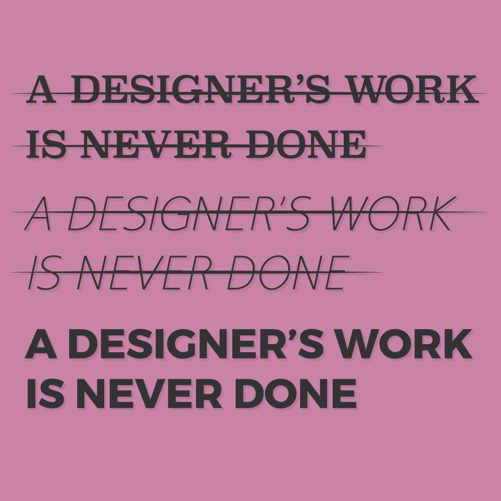 09_09_DC_Social_a designers work is never done.png