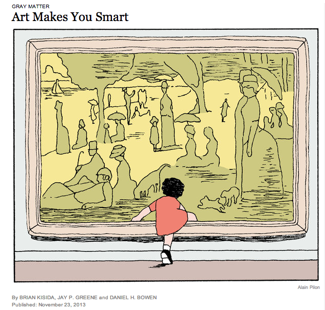 Art Makes You Smart - NY Times by Brian Kisida, Jay P. Greene and Daniel H. Bowen