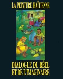 Becoulet, Phillipe. Le Peinture Haïtienne: Dialogue Du Réel et De L'Imaginaire. France: AFHAC, 1990.