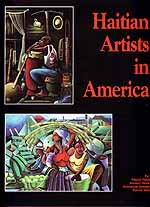 Denis, Shubert, Emmanuel Dostaly, Patrice Piard, and Patrick Wah.  Haitian Artists in America.  New York, 1998.