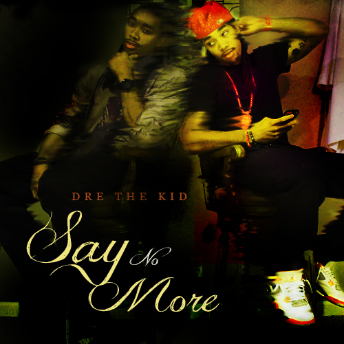 Album Cover Design:  Say No More  by  @Drethakid    Download Link    Click  Here