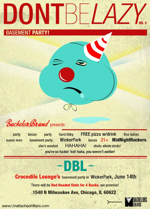 #DBL! I designed this flyer for an event @bachelorsbrand and I organized in WickerPark, Chicago last year! It was fun!