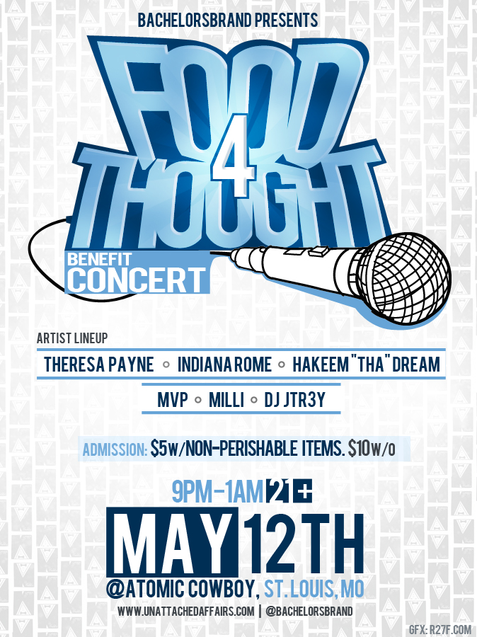 "#flyerdesign #art #digitaldesign #graphicdesign     #FoodforThought Benefit Concert presented by @BachelorsBrand   Location: Atomic Cowboy   Time: 9pm-1am   Admission: $5 w/non-perishable items. $10 w/o    21 and up    Artists: Theresa Payne Indiana Rome  Hakeem ""tha"" dream MVP Milli"