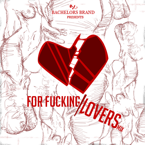 """Cover art designed by me    bachelorsbrand :     In honor of the """"Lover's Holy Day"""" aka Valentine's Day, we've constructed a list for tonight's """"festivities."""" Whether you're alone tonight & already pre-occupied, """" For Fucking/Lovers """" is equally sensual and sexual and is sure to be smoother than your first kiss where your toes curled. Just press play & let the rest go as is. Spread love.    Download """"For Fucking/Lovers"""" HERE    (UnattachedAffairs.com will be relaunching in a matter of weeks. See you then.)"""