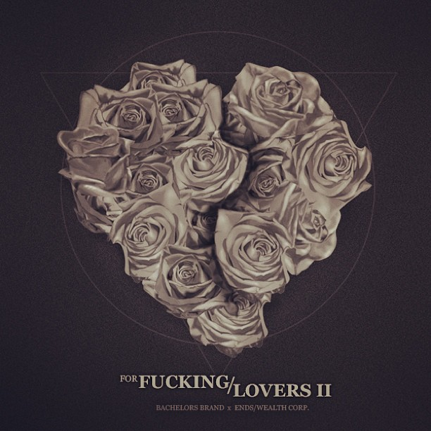 """Download """"For Fucking/Lovers II"""" #music curated courtesy of @bachelorsbrand x @endswealthcorp     Download -   www.tinyurl.com/axer7v2    Cover designed by yours truly."""