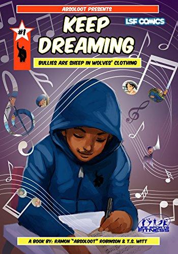 Keep Dreaming: Leron's Song