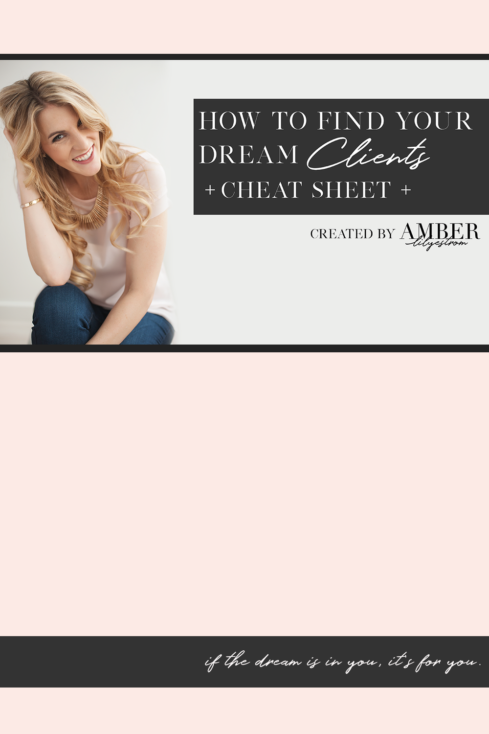 dream-client-cheat-sheet-amber-lilyestrom.png