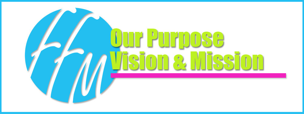 FFM Purpose - Vision - Mission.jpg