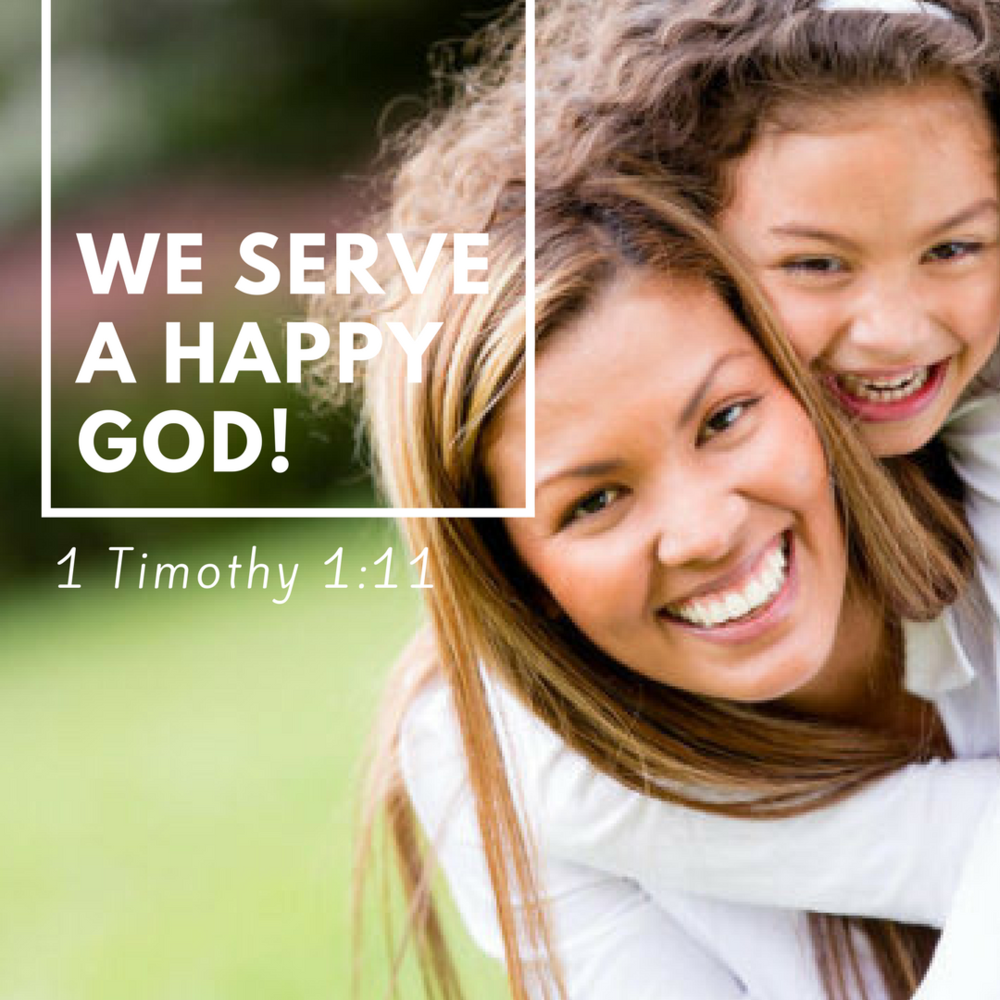 We serve a happy God!.png