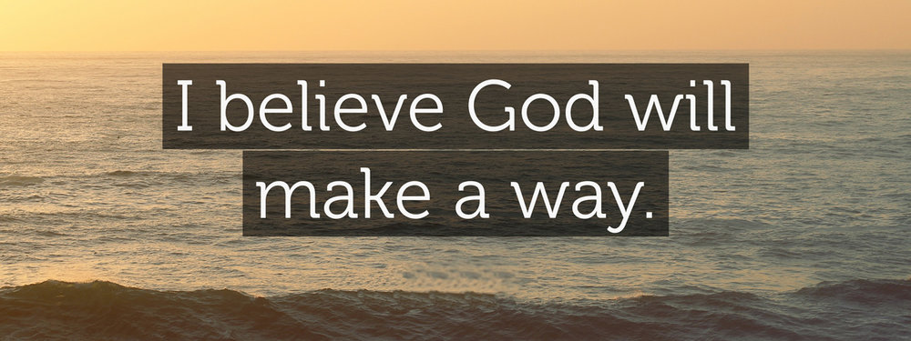 God Will Make a Way.jpg