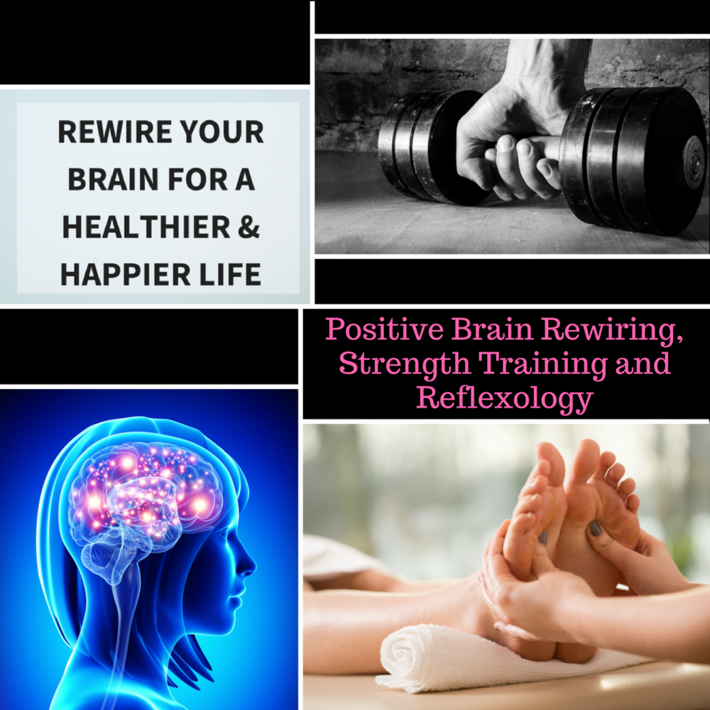 Positive Brain Rewiring, Strength Training, Reflexology.png