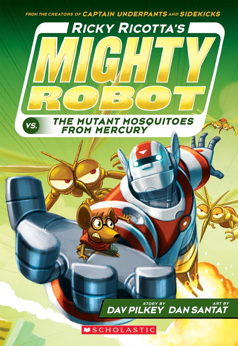 dav-pilkey-ricky-ricottas-mighty-robots-vs-mutant-mosquitoes.jpg