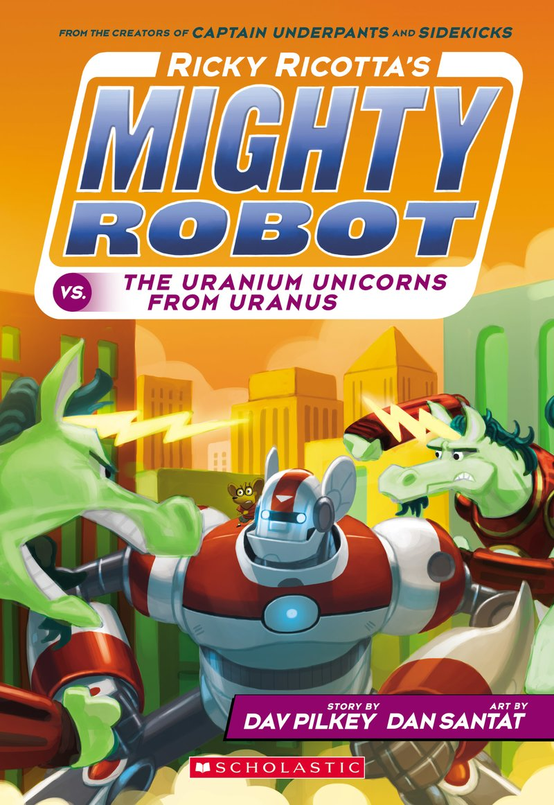 dav-pilkey-ricky-ricottas-mighty-robots-vs-uranium-unicorns.jpg