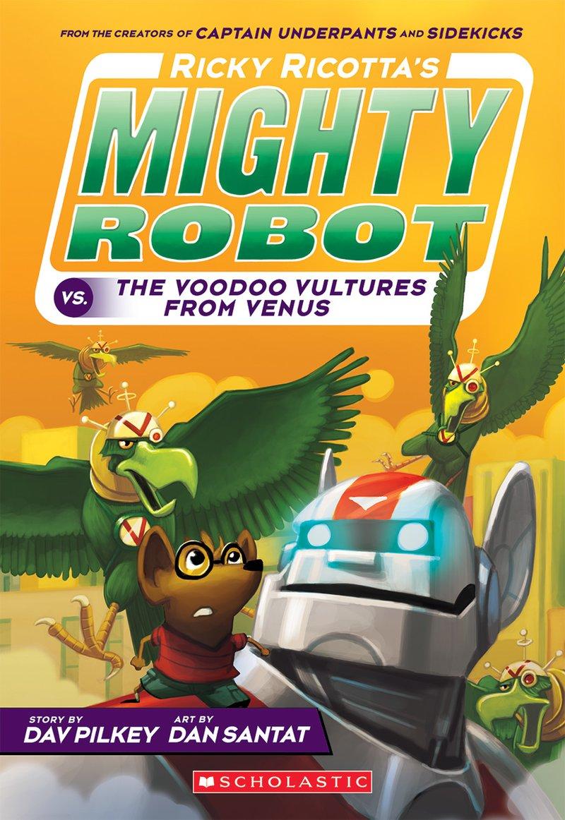 dav-pilkey-ricky-ricottas-mighty-robots-vs-voodoo-vultures.jpg