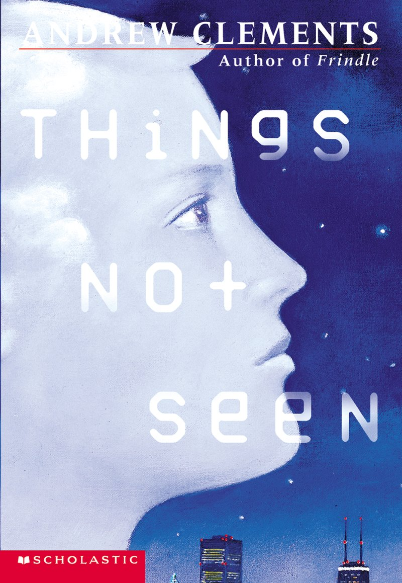 andrew-clements-things-not-seen.jpg