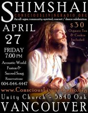 This Friday I'll be opening for a wonderful artist called Shimshai at Unity Church. Positive and Conscious irie vibes, oneness, love and beautiful angelic music. I am honored to be involved in this concert and suggest you all come heat this man play as it is rare for him to be in Vancouver.    Tickets are available at:   http://www.consciouslivingradio.org/page141.htm