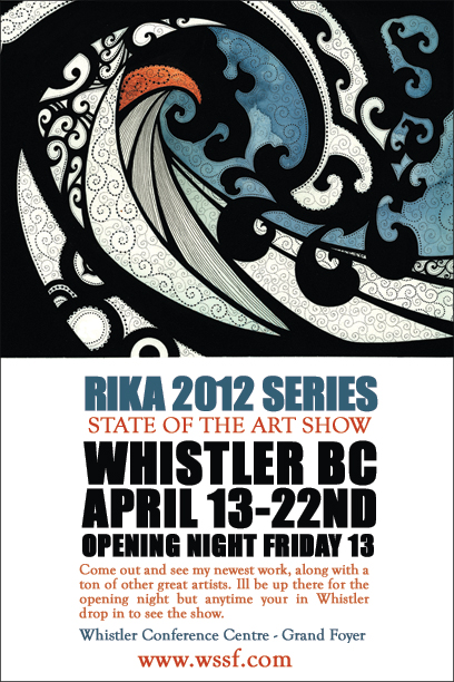 My buddy Rika, who does all my graphic design, is having an art show in Whistler this weekend.