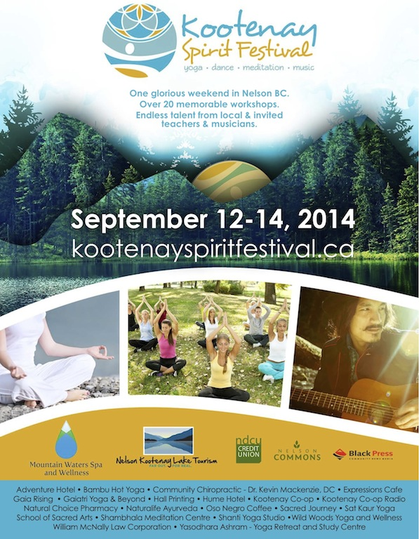 Incredible yoga workshops and classes. Live music and good vibes. This is how we create healthy spirit-filled community!!!!     http://www.kootenayspiritfestival.ca/