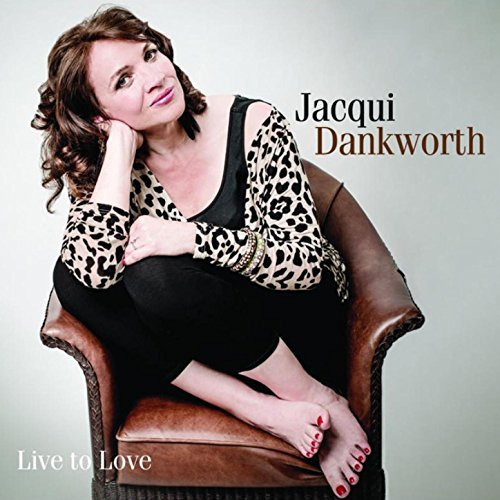 Copy of Jacqui Dankworth - Live To Love