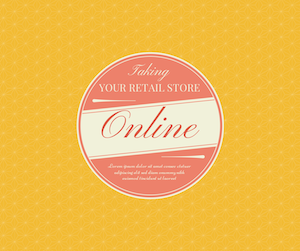 Taking Your Retail Store Online