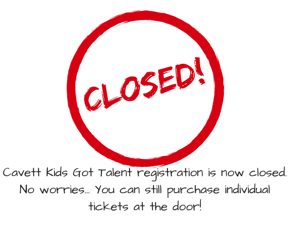 Cavett Kids Got Talent Registration is now CLOSED.   You can still purchase individual tickets at the door!