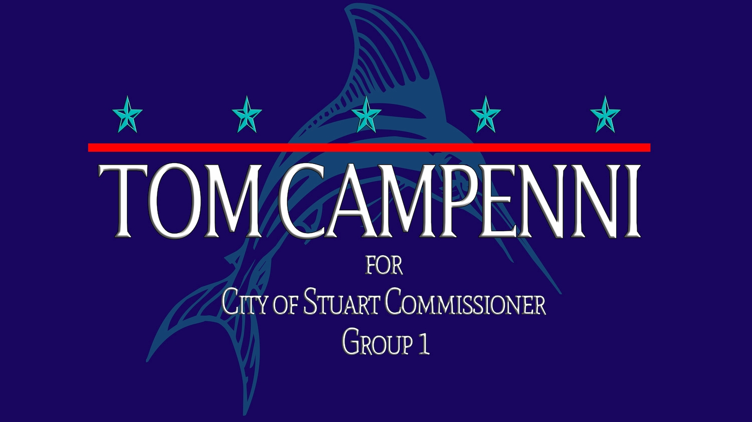Tom Campenni for Stuart City Commission, Group 1