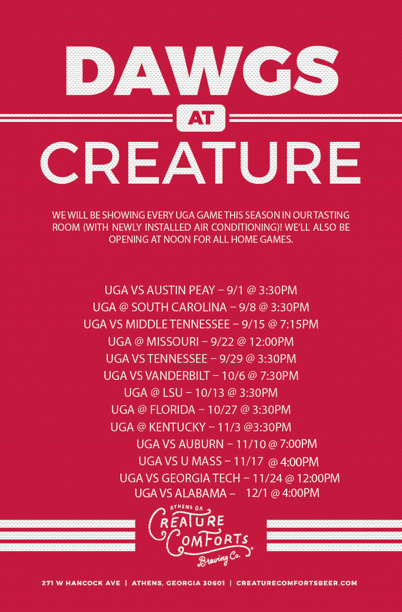 Join us for another round of DAWGS at Creature!  Every home game, we open the Tasting Room at noon to give you time before kickoff. There's an outstanding lineup of beers on tap, and we suggest trying our newest additions: Table Beer and Galactic Space Circus!   Kickoff vs. UMass @4:00PM