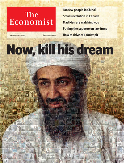 My favorite (wrong word) of the Osama covers so far.    theeconomist :      Tomorrow's cover today:   Osama bin Laden's brand of brutal jihad  is losing its appeal in the Arab world