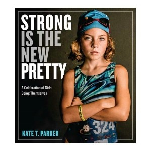 Strong is the New Pretty.jpg