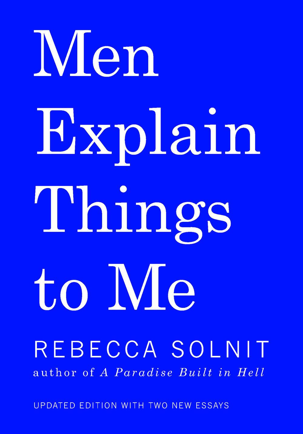 Men Explain Things to Me.jpg