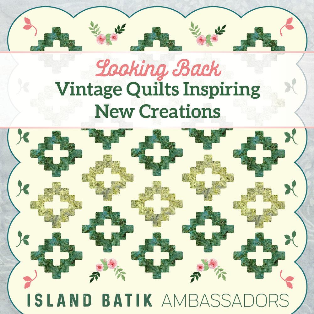 Looking Back Vintage Quilt.jpg