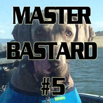 MasterBastard5