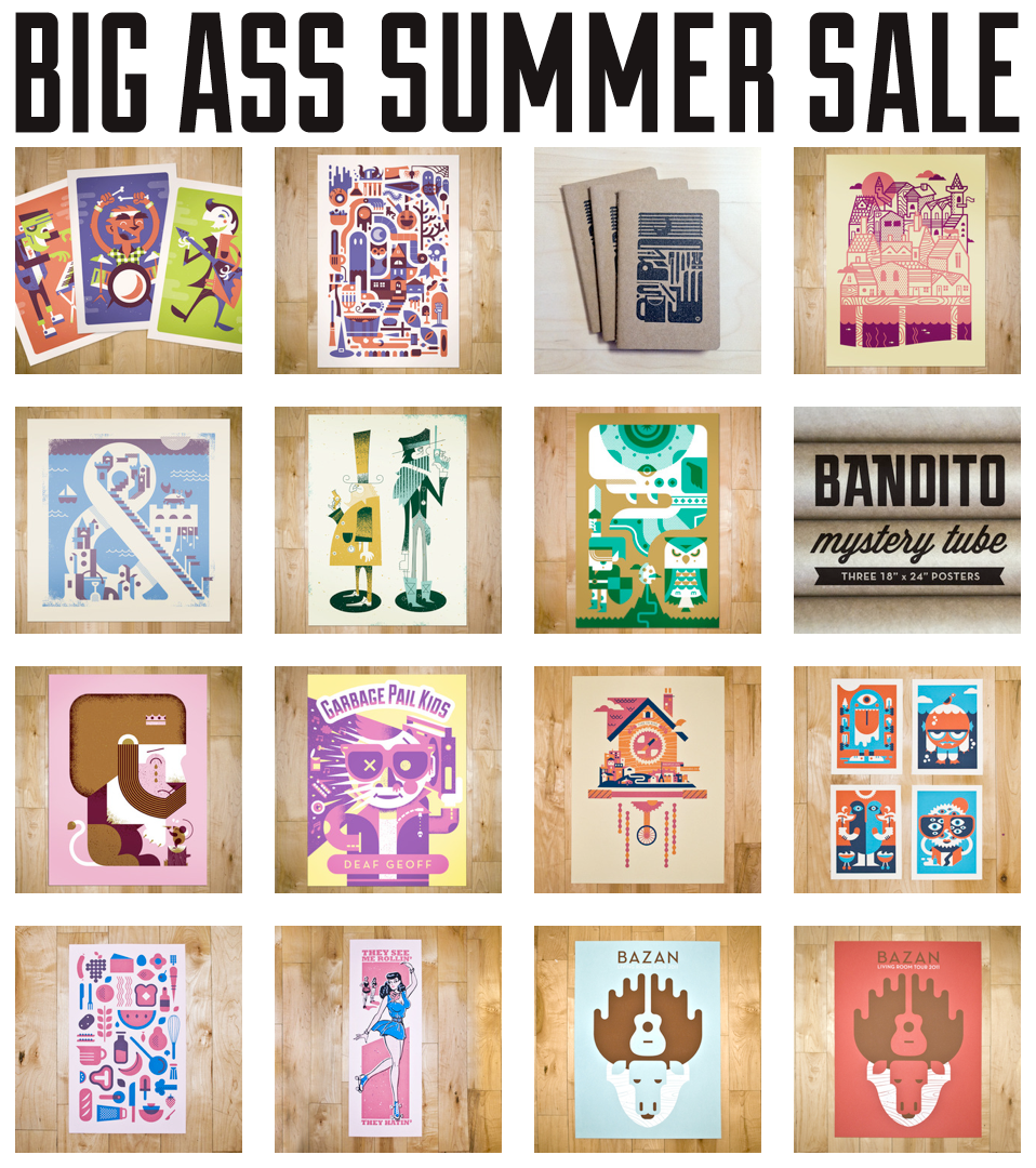Almost everything is on sale right now over at the  Bandito Shop !   The BIG ASS SUMMER SALE has begun.